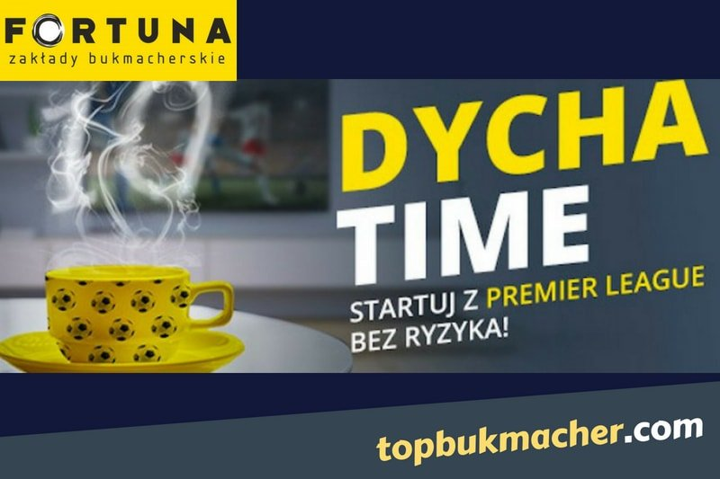 Premier League bez ryzyka – Dycha Time w Fortuna Online!